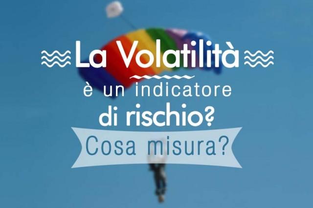 Cosa misura la volatilità
