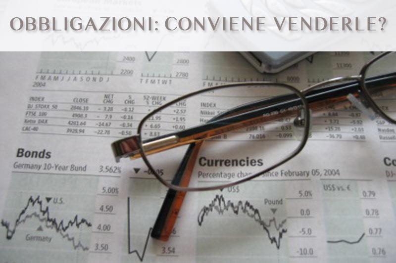 Conviene vendere le obbligazioni?
