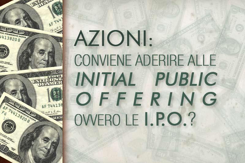 I.P.O. - Initial Public Offering