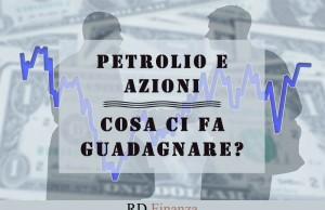 Petrolio e azioni
