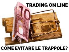 Trading online - Come evitare le trappole